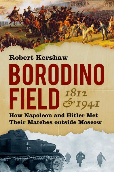 Robert-Kershaw_Borodino-Field-cover